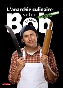 L'anarchie culinaire selon Bob le chef, tome 2