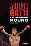 Arturo Gatti : Le dernier round
