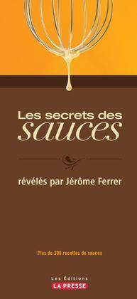 Les secrets des sauces