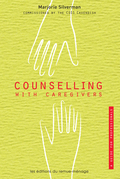 Counselling with Caregivers: A Guide for Professionals