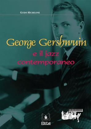 George Gershwin e il jazz contemporaneo
