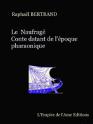 Le Naufragé, conte datant de l'Egypte pharaonique