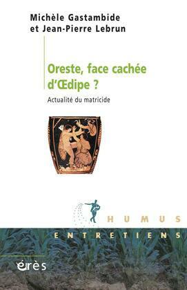 Oreste, face cachée d'Oedipe ?