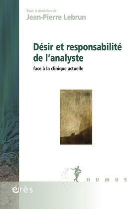 Désir et responsabilité de l'analyste