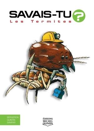 Savais-tu? - En couleurs 12 - Les Termites