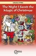 The Night I Saved the Magic of Christmas