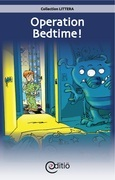 Operation Bedtime!