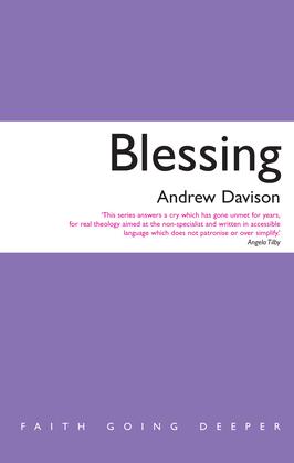 Blessing: Faith Going Deeper