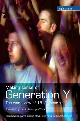 Making Sense of Generation Y: The World View of 16- to 25- year-olds