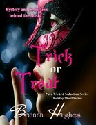 Trick or Treat (Pure Wicked Seduction Series - Holiday Short Series)