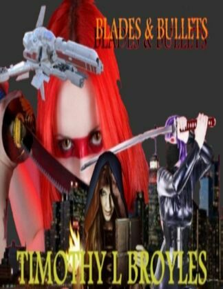 Blades & Bullets
