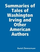 Summaries of Tales of Washington Irving and Other American Authors