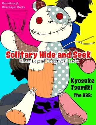 Urban Legend Detectives Case 2: Solitary Hide and Seek