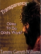 Transparency: Open to Do God's Work!