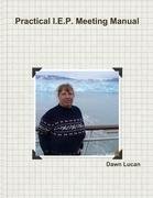 Practical I.E.P. Meeting Manual