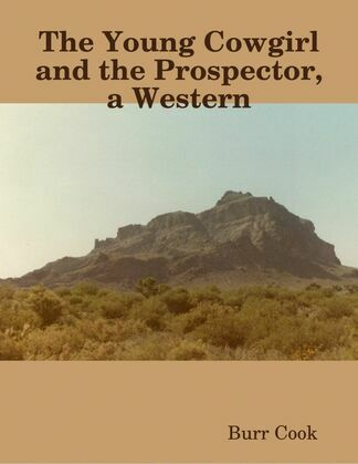 The Young Cowgirl and the Prospector, a Western