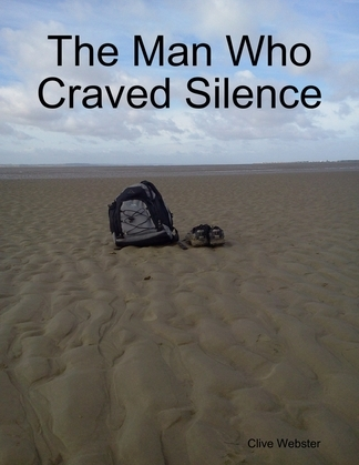 The Man Who Craved Silence