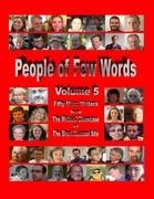People of Few Words - Volume 5