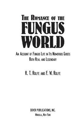 The Romance of the Fungus World