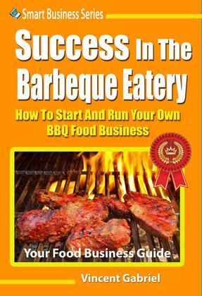 Success In The Barbeque Eatery