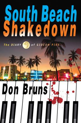 South Beach Shakedown: The Diary of Gideon Pike