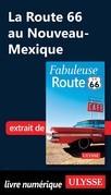 La Route 66 au Nouveau-Mexique