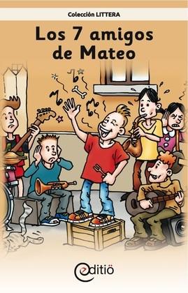 Los 7 amigos de Mateo