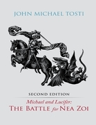 Michael and Lucifer: The Battle for Nea Zoi