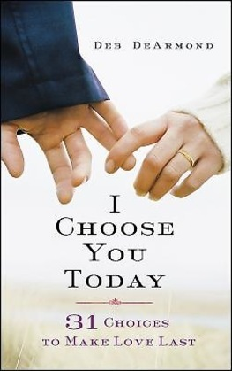 I Choose You Today
