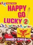 Happy Go Lucky 2: Happy Dreams Come True