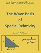 The Wave Basis of Special Relativity