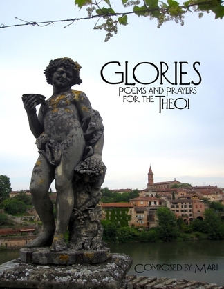 Glories: Poems and Prayers for the Theoi