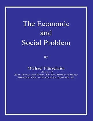The Economic and Social Problem