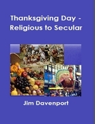 Thanksgiving Day - Religious to Secular