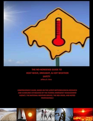 The No Nonsense Guide to Heat Wave, Drought, & Hot Weather Safety