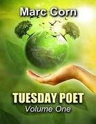 Tuesday Poet: Volume One