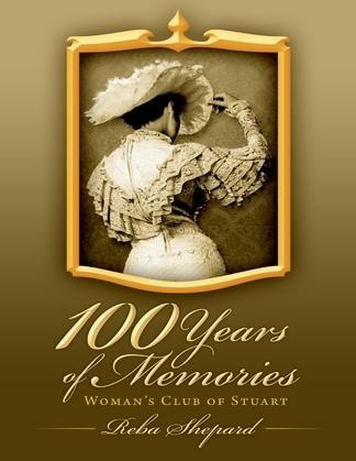 100 Years of Memories: Woman's Club of Stuart