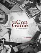The Con Game: A Failure of Trust