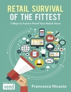Retail Survival of the Fittest: 7 Ways to Future Proof Your Retail Store
