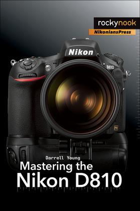 Mastering the Nikon D810