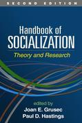Handbook of Socialization, Second Edition: Theory and Research