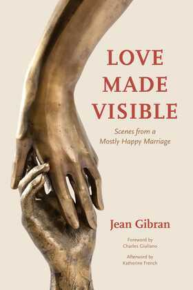 Love Made Visible: Scenes from a Mostly Happy Marriage