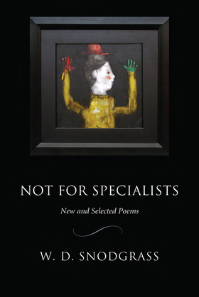 Not for Specialists: New and Selected Poems
