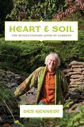 Heart & Soil: The Revolutionary Good of Gardens