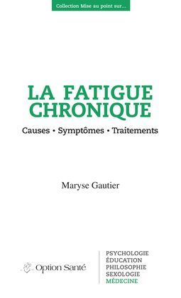 La fatigue chronique