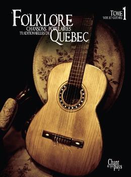 Folklore Voix et Guitare Tome 1