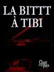 La bittt à Tibi