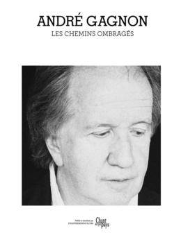 André Gagnon - Les chemins ombragés