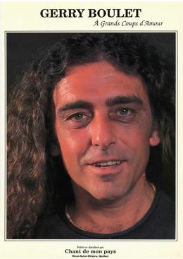 Gerry Boulet - À grands coups d'amour