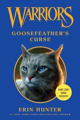 Warriors: Goosefeather's Curse